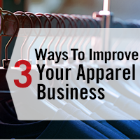 3 Ways to improve your apparel business