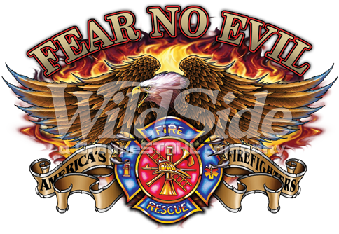 FEAR NO EVIL - EAGLE - FIREFIGHTER