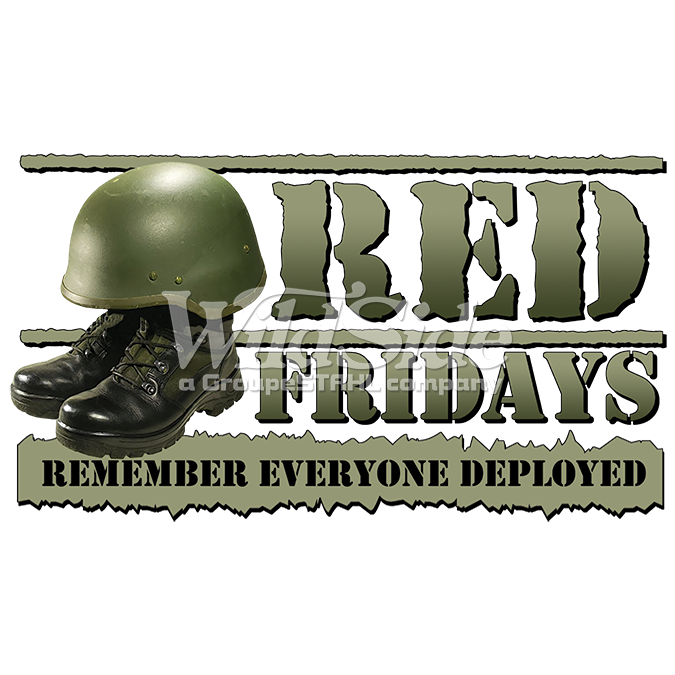 RED FRIDAYS REMEMBER EVERYONE DEPLOYED